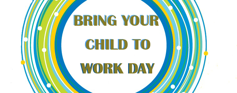 Bring Your Child To Work Day Team Unity Llc
